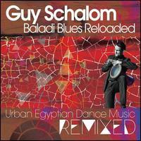 Baladi Blues Reloaded - Guy Schalom