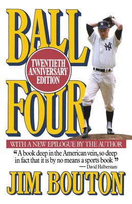 Ball Four: Twentieth Anniversary Edition - Bouton, Jim