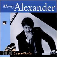 Ballad Essentials - Monty Alexander