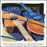 Ballads & Blues: 1982-1994 - Gary Moore
