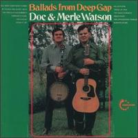 Ballads From Deep Gap - Doc & Merle Watson