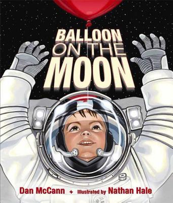 Balloon on the Moon - McCann, Dan