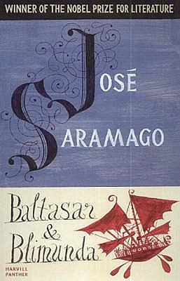 Baltasar & Blimunda - Saramago, Jose