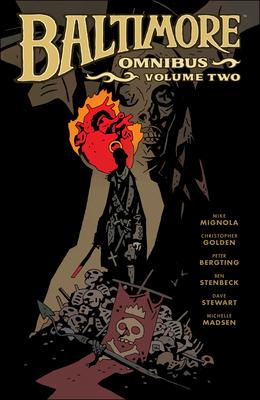 Baltimore Omnibus Volume 2 - Mignola, Mike, and Golden, Christopher