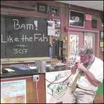 Bam! Like the Fish?!?