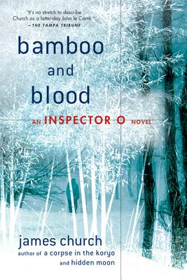 Bamboo and Blood - Church, James