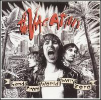 Band from World War Zero - The Vacation