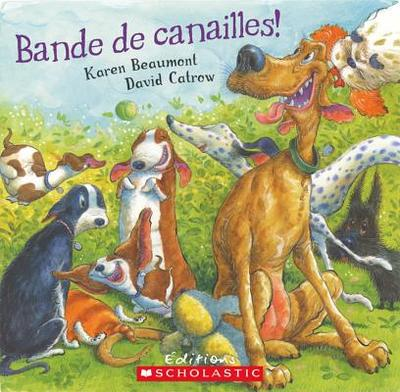 Bande de Canailles - Beaumont, Karen