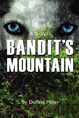 Bandit's Mountain - Miller, Donald