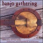Banjo Gathering: 100% Pure Old Time Banjo