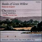 Banks of Green Willow: Music for England