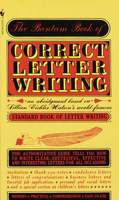 Bantam Book of Correct Letter Writing - Watson, Lillian