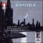 Bantock: Songs from the Chinese Poets; Ghazals of Hafiz - David Owen Norris (piano); Jean Rigby (mezzo-soprano); Peter Savidge (baritone)