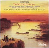 Bantock: Thalaba the Destroyer - Royal Philharmonic Chorus (choir, chorus); Royal Philharmonic Orchestra; Vernon Handley (conductor)