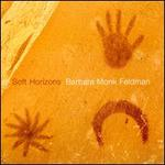 Barbara Feldman: Soft Horizons