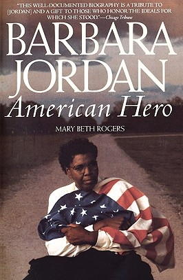 Barbara Jordan: American Hero - Rogers, Mary Beth