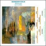 Barbara Kolb: Millefoglie and other works