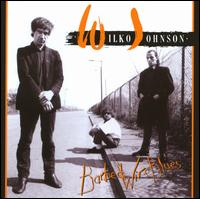 Barbed Wire Blues - Wilko Johnson