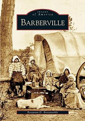 Barberville - Brotemarkle, Benjamin D