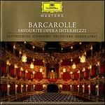 Barcarolle: Favourite Opera Intermezzi [Germany]