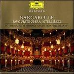 Barcarolle: Favourite Opera Intermezzi [Germany]