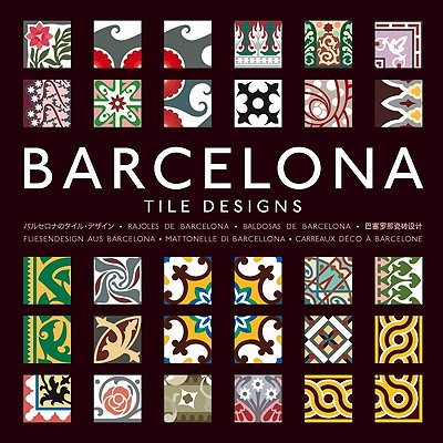 Barcelona Tile Design - Pepin Press, and Hernandez, Mario Arturo