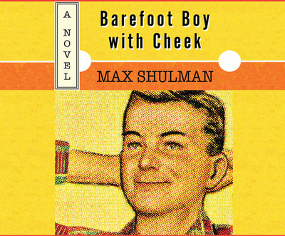 Barefoot Boy with Cheek - Shulman, Max