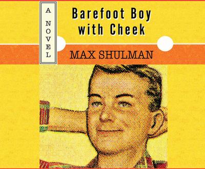 Barefoot Boy with Cheek - Shulman, Max