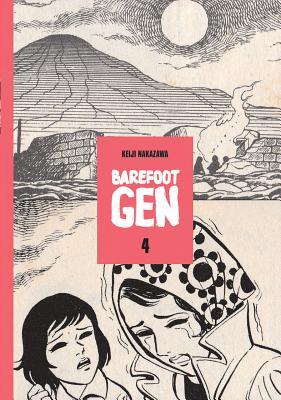 Barefoot Gen #4: Out Of The Ashes - Keiji, Nakazawa