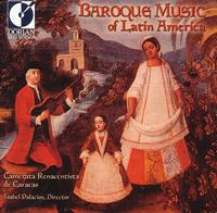 Baroque Music of Latin America - Camerata Renacentista de Caracas; Katherine A. Dory (bass)