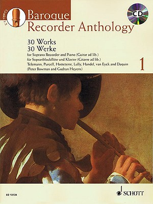 Baroque Recorder Anthology, Volume 1: 30 Works - Hal Leonard Corp (Creator), and Heyens, Gudrun (Editor), and Bowman, Peter (Editor)