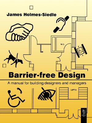 Barrier free design book by james homes siedle james for Barrier free home plans