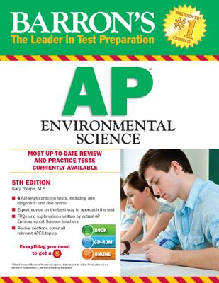 Barron's AP Environmental Science , 5th Edition - Thorpe M S, Gary