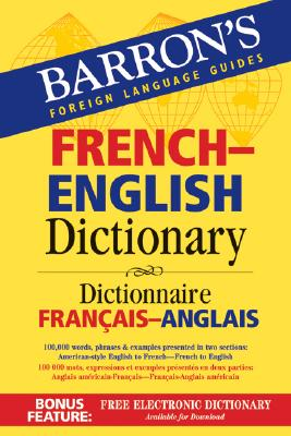 Barron's French-English Dictionary: Dictionnaire Francais-Anglais - Dischler, Majka (Editor)