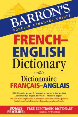 Barron's French-English Dictionary: Dictionnaire Francais-Anglais - Dischler, Majka (Editor)