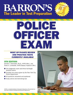Barron's Police Officer Exam - Schroeder, Donald, and Lombardo, Frank