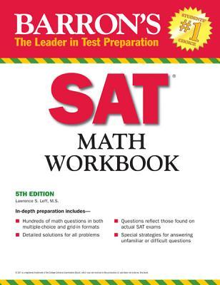 Barron's SAT Math Workbook - Leff, Lawrence