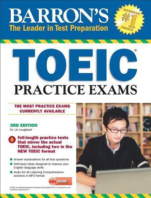 Barron's Toeic Practice Exams with MP3 CD, 3rd Edition - Lougheed, Lin