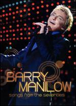 Barry Manilow: Songs from the Seventies