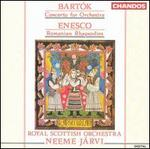 Bartók: Concerto for orchestra: Enesco: Romanian Rhapsodies