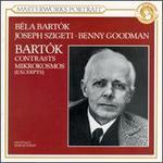 Bartók: Contrasts; Mikrokosmos [Excerpts]