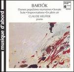Bartók: Danses populaires roumaines; Sonate; Suite; Improvisations; En plein air