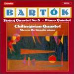 Bart?k: String Quartet No.6; Quintet for String Quartet and Piano