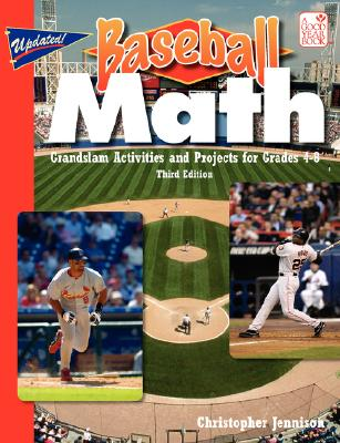 Baseball Math: Grandslam Activities and Projects - Jennison, Christopher