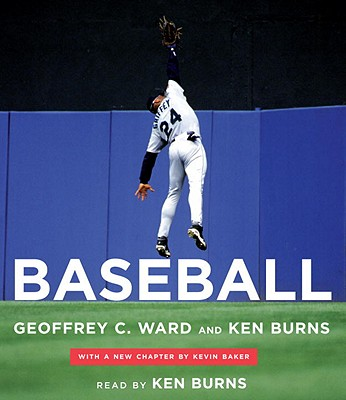 Baseball - Ward, Geoffrey C, and Burns, Ken, and Baker, Kevin