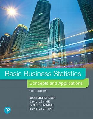 Basic Business Statistics - Berenson, Mark L., and Levine, David M., and Szabat, Kathryn A.