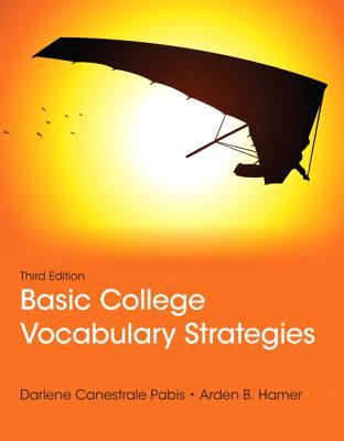 Basic College Vocabulary Strategies Plus Myreadinglab -- Access Card Package - Pabis, Darlene C, and Hamer, Arden B
