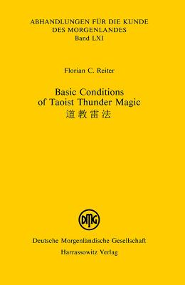 Basic Conditions of Taoist Thunder Magic - Reiter, Florian C