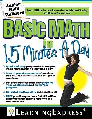 Basic Math in 15 Minutes a Day - Learning Express
