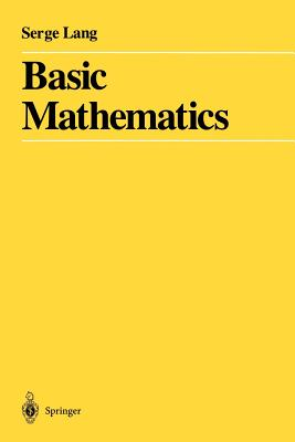 Basic Mathematics - Lang, Serge